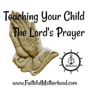 Lord's Prayer Stone Hands Teach your child the Lord's Prayer
