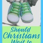 Two people holding baby shoes. Title: Should Christians wait to Announce?