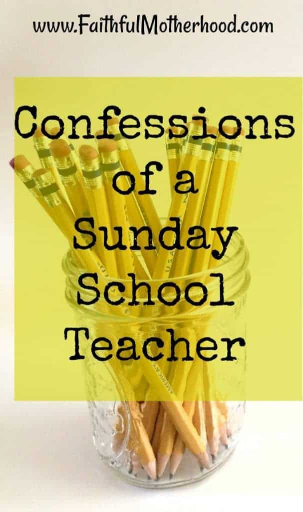 pencils in jar confessions of a Sunday school teacher