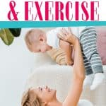 mom exercising by lifting child - christian women & exercise