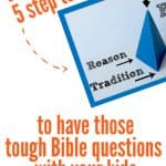 Picture of a Wesleyan Quadrilateral example on a white background with the title - Discover a 5 step tool to have those tough Bible questions with your kids