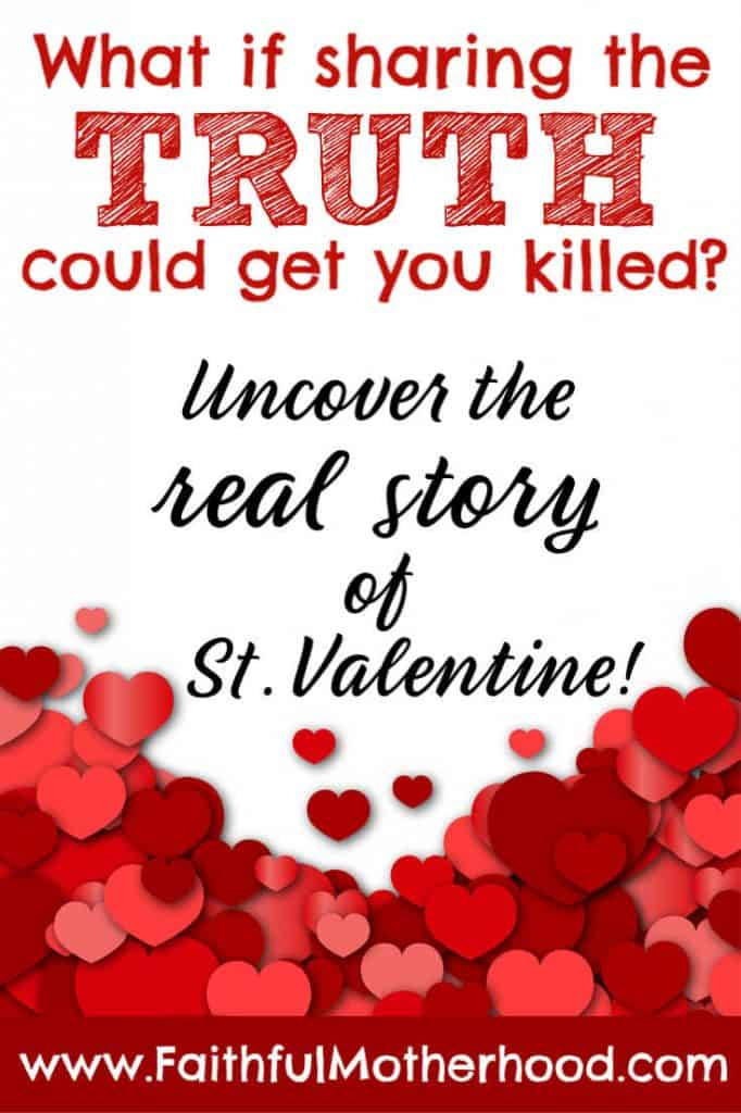 cut out hearts of varying shades of red on a white background. Words say... What if the truth could get you killed. Uncover the real story of St Valentine