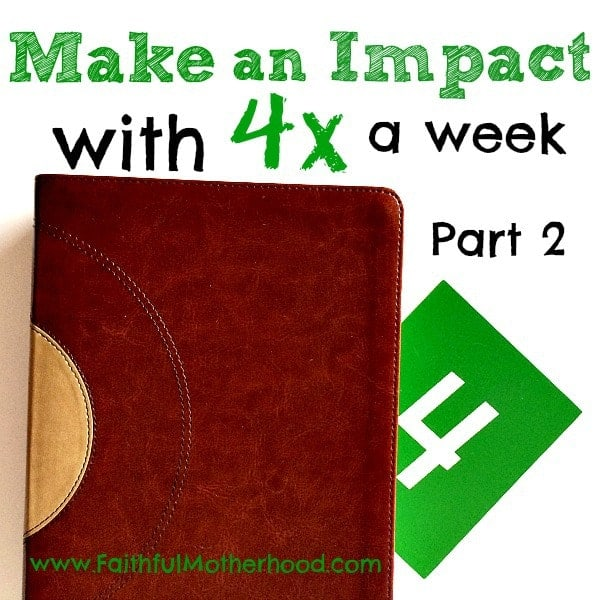 Green 4 tucked into Bible Make an impact with 4x a week part 2