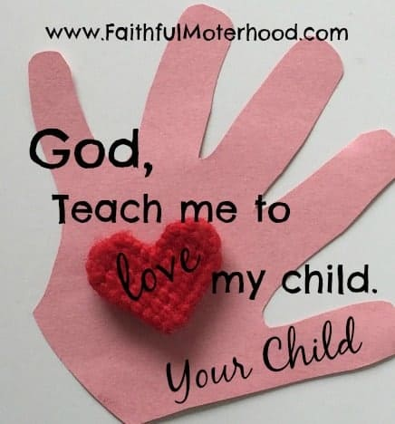 Single pink construction paper hand with red heart. Words: God, teach me to love my child. Your child.
