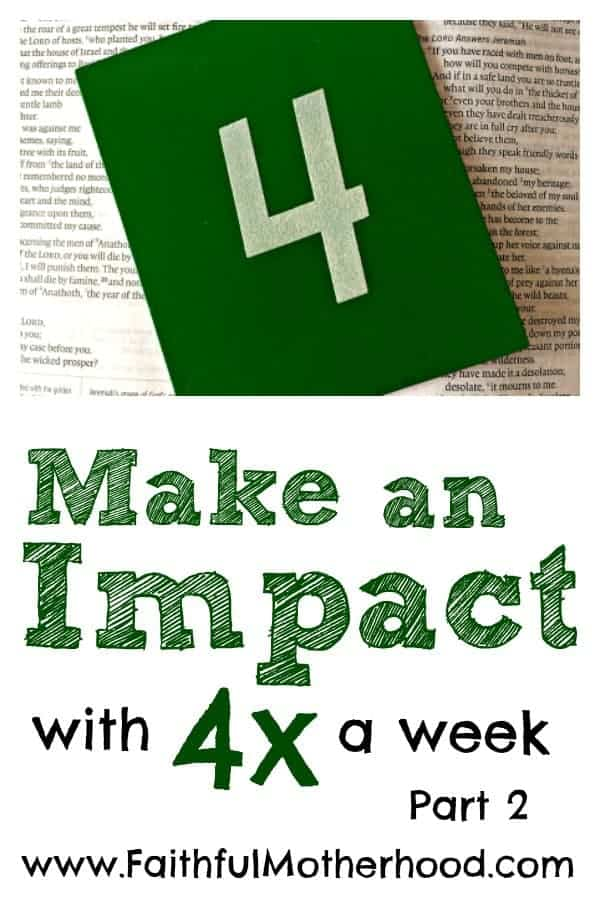 4 on Bible Make an Impact with 4x a week Pt 2 Pin
