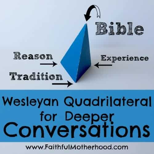triangular prism with points labeled: Bible, Experience, Reason and Tradition. Title: Wesleyan Quadrilateral for Deeper Conversations