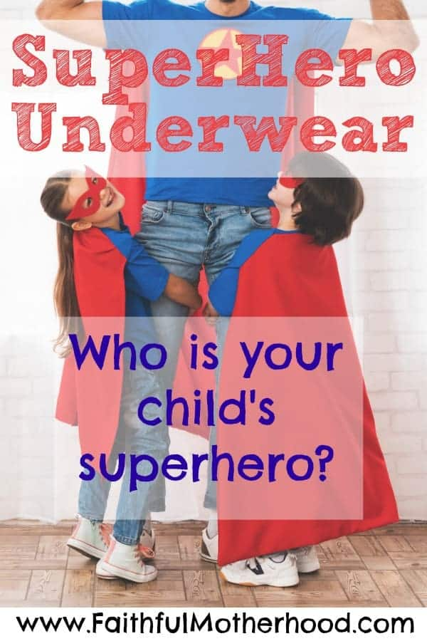 Dad in superhero cape with a boy and girl at his side. Title: SuperHero Underwear - who is your child's superhero?