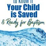 Blue water waves. Title - 3 Tests to Know if Your Child is Saved & Ready for Baptism.