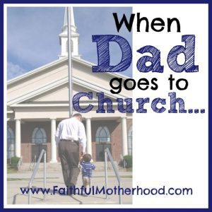 Father and son walking up the steps to church. Title: When Dad goes to church ...