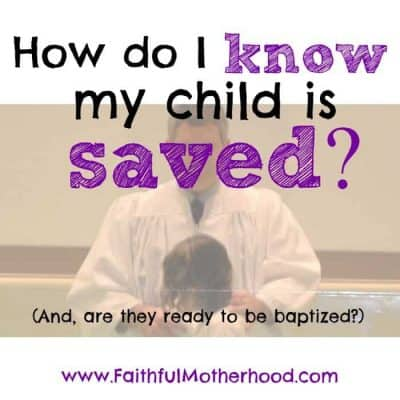 How do I know my child is saved?