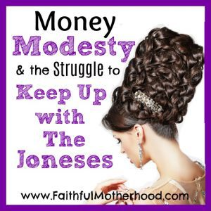 Woman with elaborate updo. Title: Money Modesty & the struggle to keep up with the Joneses