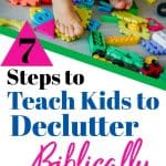 The floor is covered in colorful kids toys with a girl in blue leggings try to walk across. Title - 7 Steps to Teach Kids to Declutter Biblically
