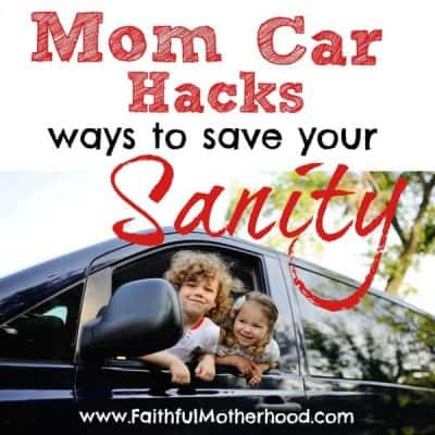 Mom Car Hacks to Save Your Sanity
