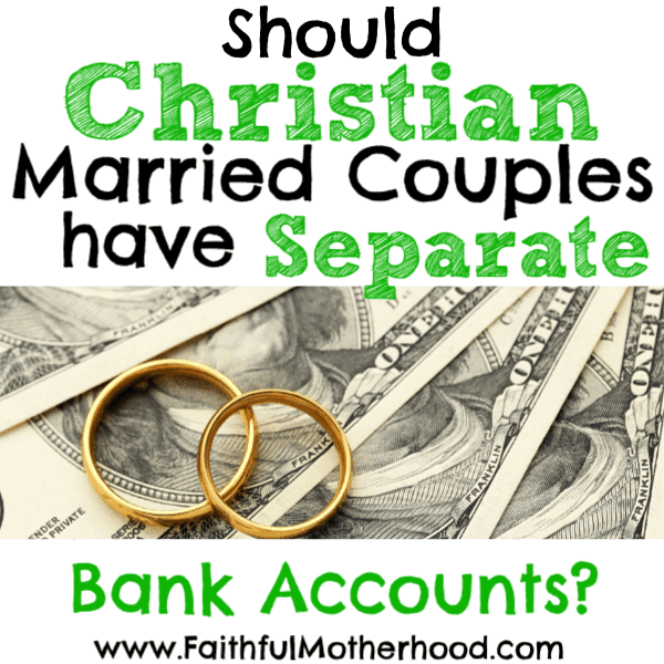 Should married couples have separate bank accounts? For Christian married couples, joint accounts provide accountability, true intimacy and kingdom purpose. Are you willing to be financial naked with your spouse? Shared finances exposes our sins, our fears, and our real values. #faithfulmotherhood #christianmarriage #shouldmarriedcouplehaveseparatebankaccounts #jointbankaccounts #marriedmoney #Christianfinances #separatebankaccounts #separatebankaccoutsinmarriage #financialintimacy