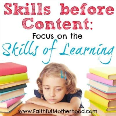 4 Skills of Learning You Need to Focus on in Your Homeschool