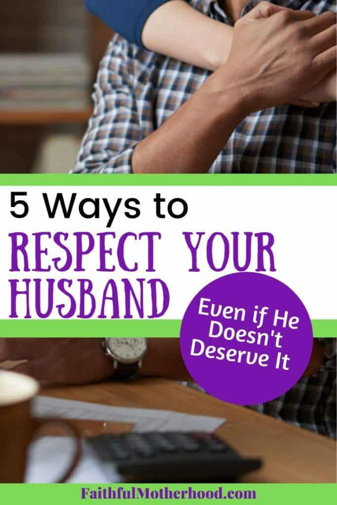 husband and wife - 5 ways to respect your husband