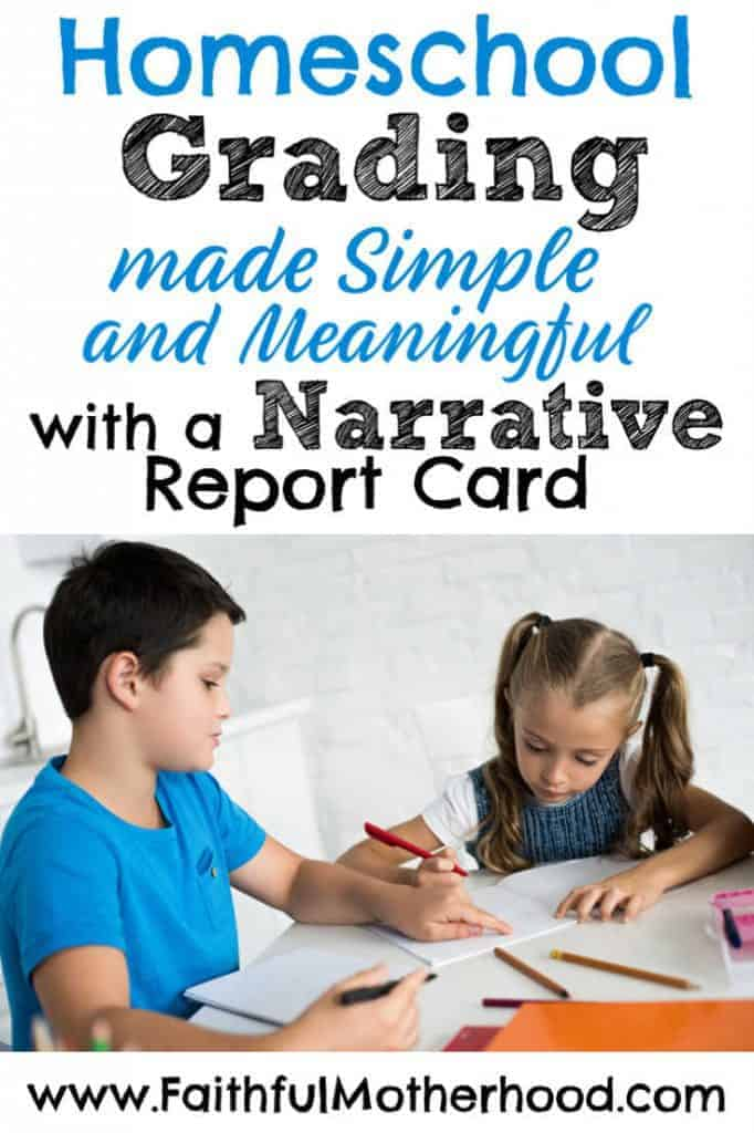 Paralyzed by the idea of grading in your homeschool? I have the perfect solution that will bless you and your children. Narrative grade reports will be something you want to do! #homeschoolgrading #assesstobless #homeschool #homeschoolgrades #homeschoolreportcard #faithfulmotherhood