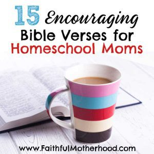 Homeschooling is hard work. Check out these great Bible verses for homeschool moms. When you need encouragement for why you are called to homeschool, you will turn to these. Be inspired to persevere in your homeschool journey! #homeschoolmom #persevereinhomeschool #Bibleencouragement #faithfulmotherhood #calltohomeschool