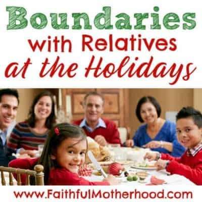 Boundaries with Relatives at the Holidays