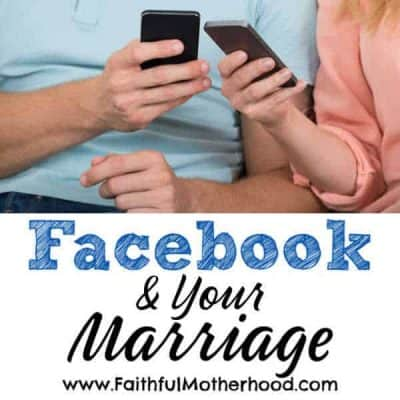 Facebook & Your Marriage