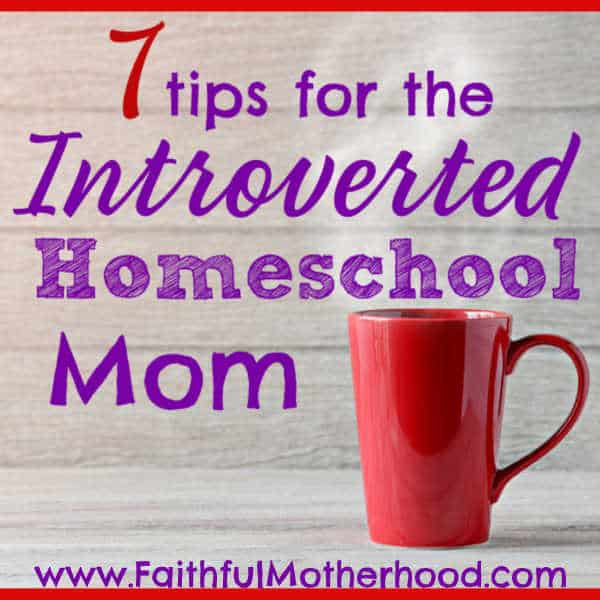 Are you exhausted homeschooling? Do you long for some peace and quiet? You might be an introverted homeschool mom. Surrounded by our children all day can be hard. Apply these fabulous 7 tips to become a more joyful introverted homeschool mom! #introvertedhomeschoolmom #introvertedhomeschooler #introvertmom #faithfulmotherhood #peacefulhomeschool