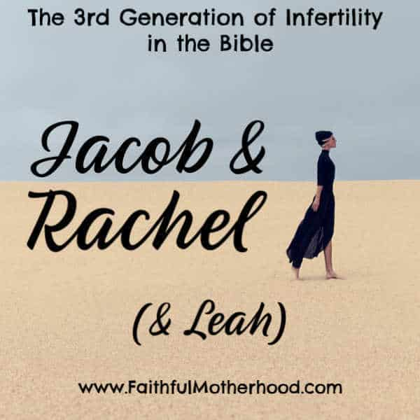 A tale of two sisters: one barren in her womb, the other barren in her heart. Jacob & Rachel are the third generation of infertility in the Bible. Their infertility story is chalked full of jealousy and family drama. Learn valuable faith lessons from Rachel (and Leah) about infertility and marriage. #rachelinfertilitystory #infertilityintheBible #jacob&Rachel #rachel&leah #faithfulmotherhood