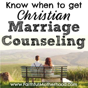 Struggling with when to get marriage counseling? Marriage is hard. Get five powerful reasons why you should get Christian couples counseling early! All couples need marriage counseling – think of it as Marriage Coaching! #marriagecounseling #christiancouples #marriagehelp #couplescounseling #marriagecoaching #faithfulmotherhood