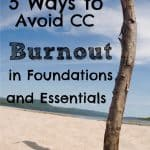 deserted beach with huge stick in the sand, title: 5 Ways to Avoid CC Burnout in Foundations and Essentials