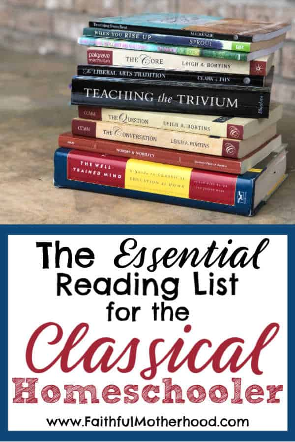 Stack of Christian Classical Books with Title: The Essential Reading List for the Classical Homeschooler