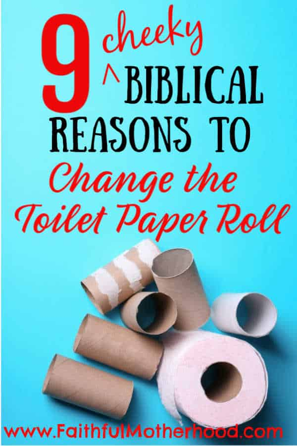 Blue background with empty toilet paper rolls. Title: 9 Cheeky Biblical reason to change the toilet paper roll.