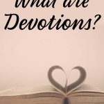 Open Bible, title: What are Devotions?