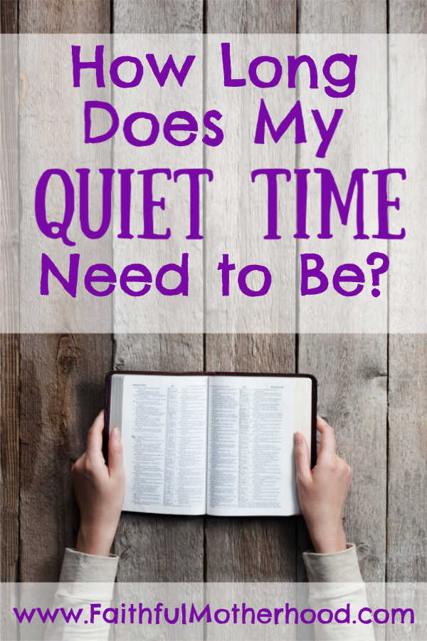 Mom with Bible. Title: How long does my quiet time need to be