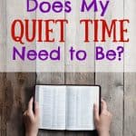 Mom with Bible. Title: How long does my quiet time need to be?