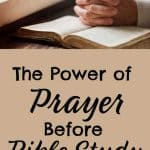 Hands praying on Bible. Title: The Power of Prayer Before Bible Study