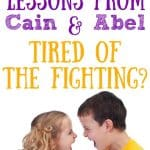Young kids fighting. Title: Lessons from Cain & Abel - Tired of the Fighting?