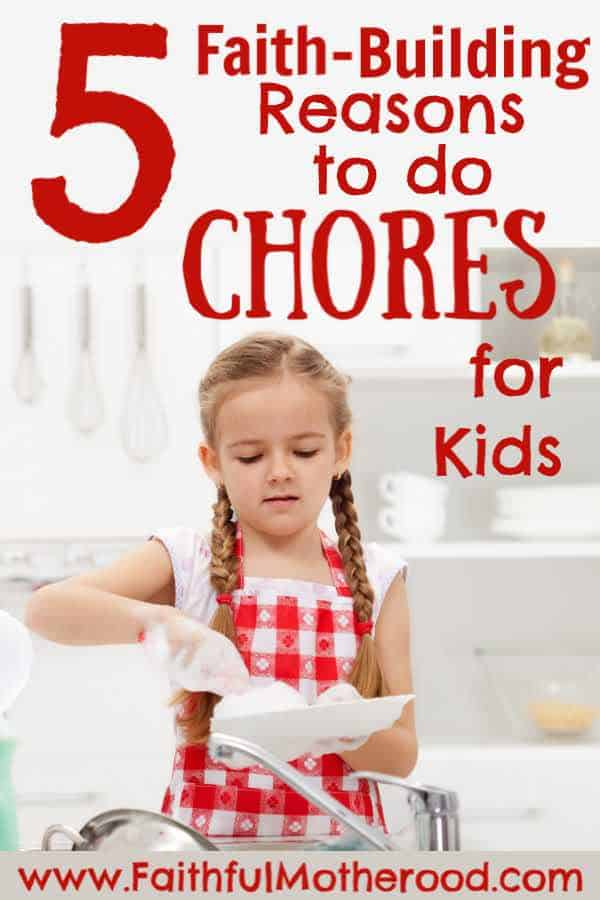 Young girl washing dishes - title: 5 faith-building reasons to do chores for kids