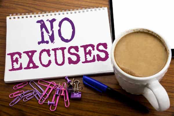 No Excuses on a notepad with a cup of coffee - Overcoming Bible Study excuses