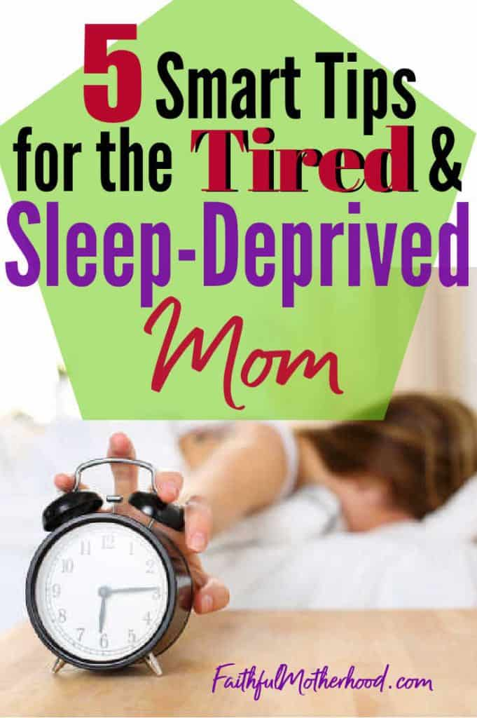exhausted, tired mom reaches out to shut off her alarm, but her head is stuck in her pillow.  Title - 5 smart tips for the Tired & Sleep Deprived Mom