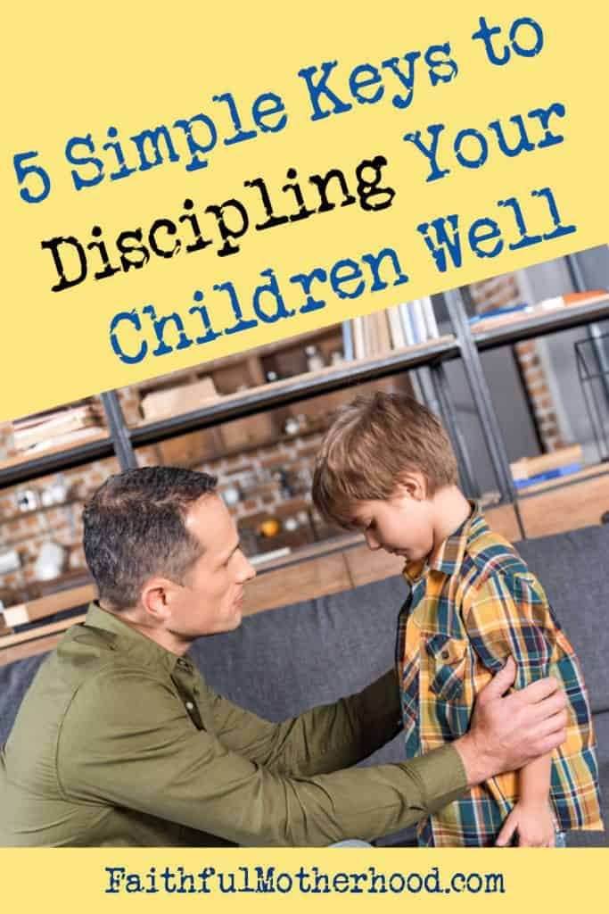 Dad talking earnestly to his young son in a living room. Title - 5 Simple Keys to Discipling Your Children Well