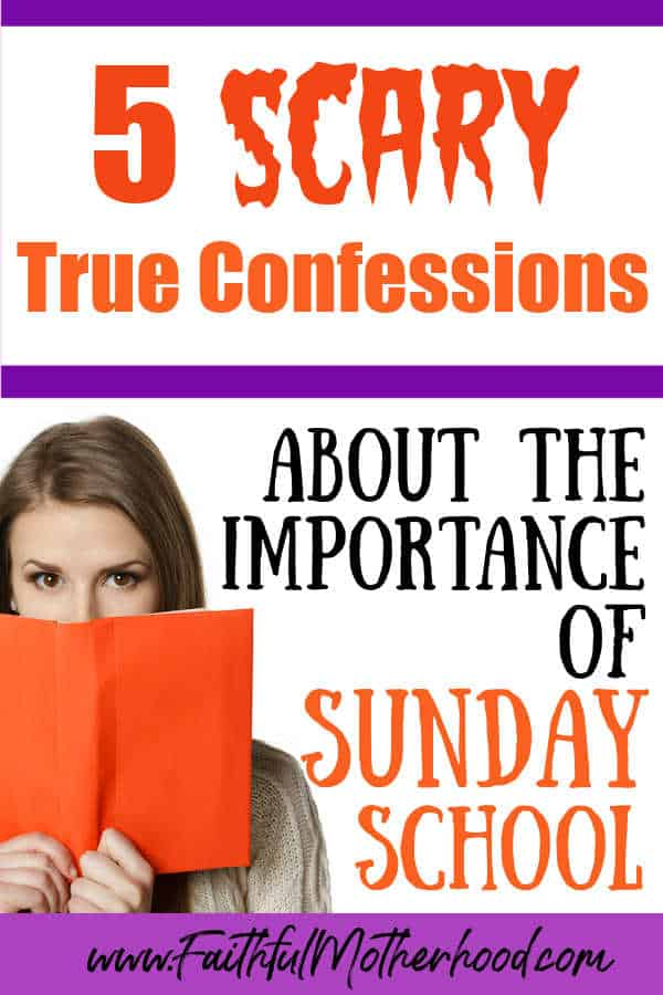 Women with looking from behind an orange book. Title: 5 Scary True Confessions about the importance of Sunday School