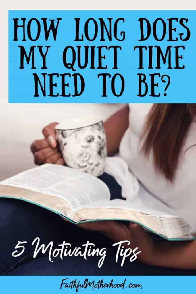 Woman enjoying her bible study time with a cup of coffee on her lap. Dressed in dark jeans and a white shirt. Title in Turquoise blue - How long does my quiet time needs to be - 5 Motivating Tips