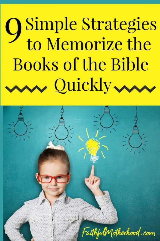 Little girl with red glasses pointing up at several light bulbs.  One is actually colored bright yellow. Title - 9 Simple Strategies to Memorize the Books of the Bible Quickly